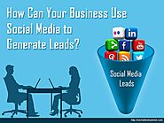How Can Your Business Use Social Media to Generate Leads?