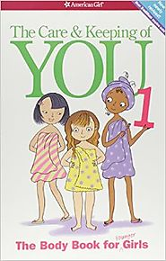 The Care and Keeping of You: The Body Book for Younger Girls, Revised Edition by Valorie Schaefer