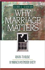 Why Marriage Matters: Reasons to Believe in Marriage in Postmodern Society (Experiencing God) Paperback – October 1, ...