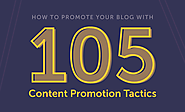 How To Promote Your Blog With 105 Blog Promotion Tactics