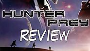 Hunter Prey Review