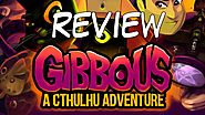 Gibbous - A Cthulhu Adventure Demo Review