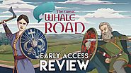 The Great Whale Road Review (Early Access)