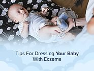 Cotton Clothing For Babies With Eczema - Tips to Prevent Skin Flare ups
