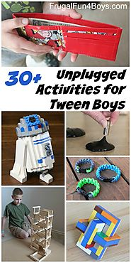 20+ Unplugged Activities for Tween Age Boys - Frugal Fun For Boys