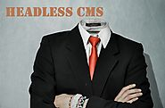 What is Headless or Decoupled CMS?