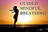 Mindful Breathing - Guided Mindfulness Meditation Practice with Meditation Music