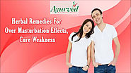 Herbal Remedies For Over Masturbation Effects, Cure Weakness
