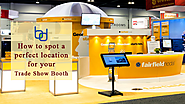 How To Spot A Perfect Location For Your Trade Show Booth - Bluedisplays