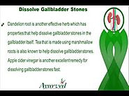 How To Dissolves Gallbladder Stones Fast Naturally?