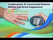 Complications Of Uncontrolled Diabetes Mellitus And Herbal Supplements