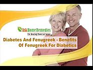 Diabetes And Fenugreek - Benefits Of Fenugreek For Diabetics