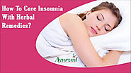 How To Cure Insomnia With Herbal Remedies