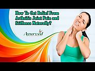 How To Get Relief From Arthritis Joint Pain and Stiffness Naturally - YouTube