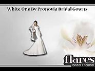 Bridal Gown Collections By Flares Bridal Formal