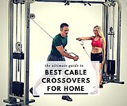 Best 5 Cable Crossover Machines for Home | Buyer's Guide