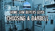 Home Gym Buyers Guide: Choosing a Barbell