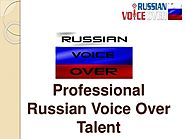 Professional Russian Voice Over Talent