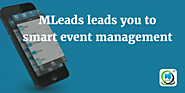 MLeads leads you to smart event management | MLeads Blog