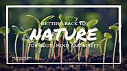 Experience Nature for Health of Body, Mind and Spirit
