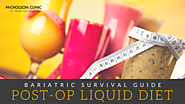 """Bariatric Survival Guide: Tips to Survive the Post-Op Liquid Diet """
