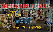 Using Afterpay & Zippay : Increase Online Sales in 2017