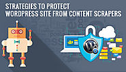Powerful Strategies to Protect Your WordPress Site from Content Scrapers - Alinga