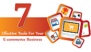 7 Effective Tools To Make Your E-commerce Business More Efficient