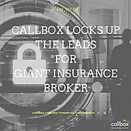 Callbox Locks Up the Leads for Giant Insurance Broker
