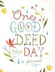 One Good Deed a Day: Chronicle Books: 9781452106687: