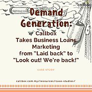 "Demand Generation: Callbox Takes Business Loans Marketing from ""Laid back"" to ""Look out! We're back!"""