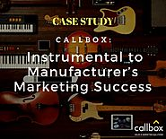 Callbox: Instrumental to Manufacturer's Marketing Success