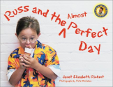 Russ and the Almost Perfect Day (Day with Russ): Janet Elizabeth Rickert, Pete McGahan: 9781890627188: Amazon.com: Books