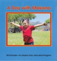 A Day With Makana: Kaylene K. Sheldon: 9780977349524: Amazon.com: Books