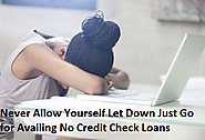 No Credit Check Loans- Fix All Your Fiscal Woes Comfortably Despite Low Credit Score!