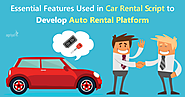 Essential Features used in Car Rental Script to Develop Auto Rental Platform