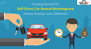 Growing Demand for Self Drive Car Rental Marketplace : Developing Such a Platform