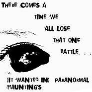 (It Wanted In) Paranormal Haunting's