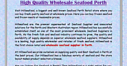 High Quality Wholesale Seafood Perth