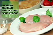 Chicken Recipes For Weight Loss - wherefitnessmeetsbeauty