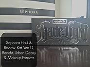 Sephora Haul & Review: Kat Von D, Benefit, Urban Decay & Makeup Forever - wherefitnessmeetsbeauty