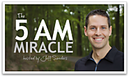 The 5 AM Miracle Podcast | Jeff Sanders