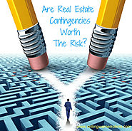 Are Real Estate Contingencies Worth The Risk?