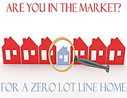 Are You in the Market for a Zero Lot Line Home?