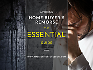 An Essential Guide For Avoiding Home Buyers Remorse