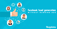 10 Ways to Get Facebook Leads Without Spending Money | LeadSquared