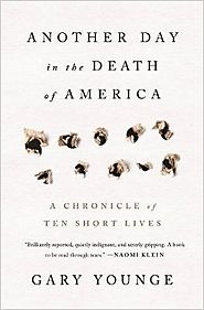Another Day in the Death of America: A Chronicle of Ten Short Lives Hardcover – October 4, 2016