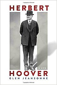 Herbert Hoover: A Life Hardcover – October 4, 2016