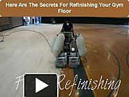 Here Are The Secrets For Refinishing Your Gym Floor
