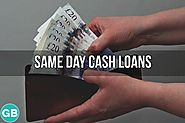 Same Day Cash Loans- Access Quick Cash to Eradicate Small Monetary Worries